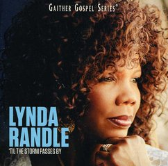 Lynda Randle: 'Til the Storm Passes By