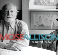 Mose Allison: The Way of the World