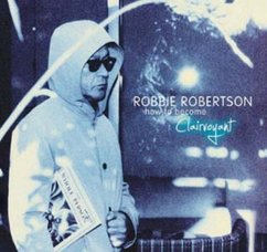 Robbie Robertson: How To Become Clairvoyant