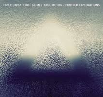Chick Corea: Further Explorations