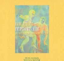 Hank Roberts: Everything Is Alive