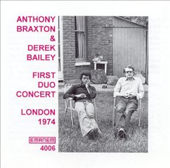 Anthony Braxton & Derek Bailey: First Duo Concert