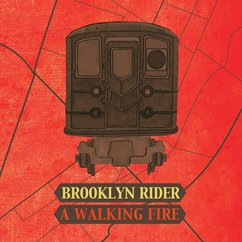 Download Roundup - Brooklyn Rider: A Walking Fire