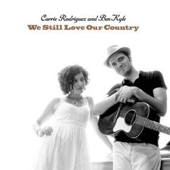 Carrie Rodriguez and Ben Kyle: We Still Love Our Country
