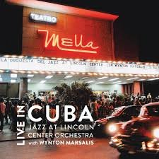 Jazz at Lincoln Center Orchestra: Live in Cuba