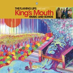 The Flaming Lips: King's Mouth: Music and Songs