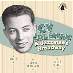 Cy Coleman: A Jazzman's Broadway