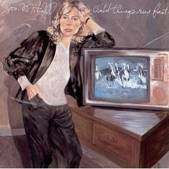 Joni Mitchell: Wild Things Run Fast