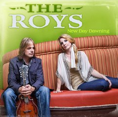 The Roys: New Day Dawning
