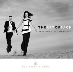 The Art of Bach. Anderson & Roe Piano Duo