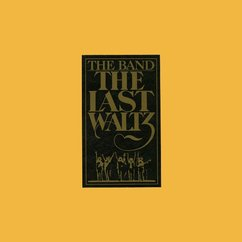 Download Roundup - The Band: The Last Waltz