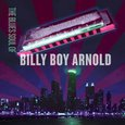 Billy Boy Arnold: The Blues Soul of Billy Boy Arnold