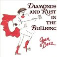 Joan Baez: Diamonds and Rust in the Bullring