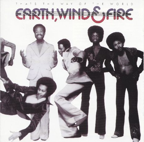 "Earth, Wind & Fire: ""That's The Way of the World"""