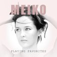 Meiko: Playing Favorites
