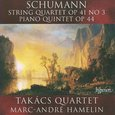 Schumann: String Quartet No. 3; Piano Quintet