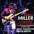 Marcus Miller: A Night in Monte-Carlo