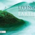 Meira Warshauer: Living Breathing Earth