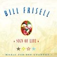 Bill Frisell: Sign of Life