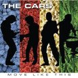 The Cars: Move Like This