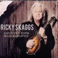 Ricky Skaggs: Country Hits Bluegrass Style