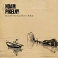 Noam Pikelny: Beat the Devil and Carry a Rail