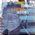 Chano Dominguez: Flamenco Sketches