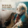 Willie Nelson: Remember Me, Vol.1