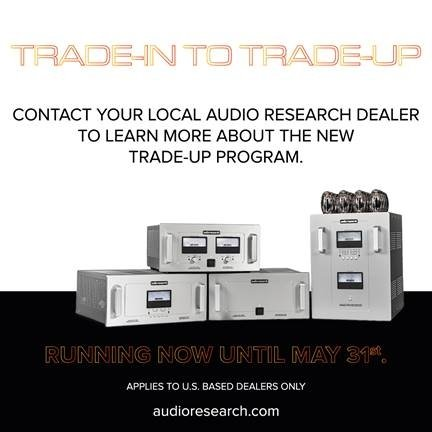 Audio Research Launches New Trade-Up Program For Customers