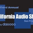 California Audio Show: Part II (Noteworthy Sounds)