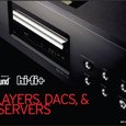 The Absolute Sound/Hi-Fi+ Guide to Disc Players, DACs, & Music Servers