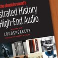 The Absolute Sound's Illustrated History of High End Audio