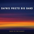 Dafnis Prieto Big Band: Back to the Sunset