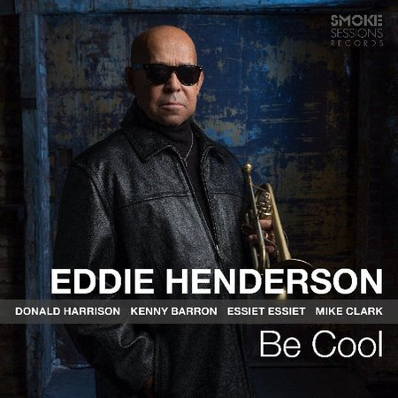 Eddie Henderson: Be Cool