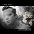 Jason Isbell: Something More than Free