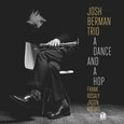 Josh Berman Trio: A Dance and a Hop