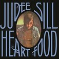 Judee Sill: Heart Food