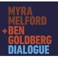 Myra Melford & Ben Goldberg: Dialogue