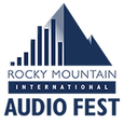 Rocky Mountain International Audio Fest (RMAF) Launches Nation's Largest Consumer High-end Audio Show This Friday at the DTC Marriott