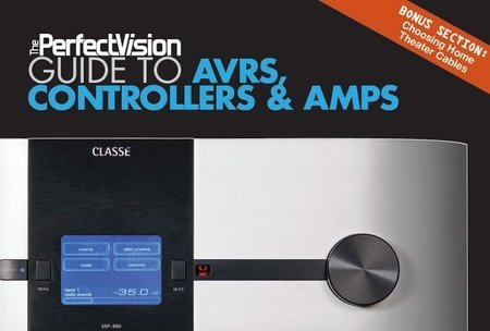 The Perfect Vision Guide to AVRs, Controllers & Amps