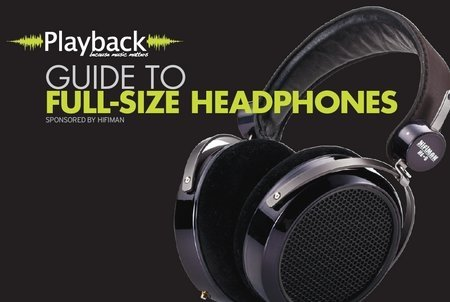 The Playback Guide to Full-Size Headphones