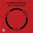 Antonio Sanchez: Three Times Three
