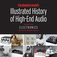 The Absolute Sound's Illustrated History of High-End Audio, Volume Two: Electronics