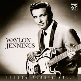 Waylon Jennings: Analog Pearls Vol. 1