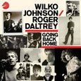 Wilko Johnson/Roger Daltrey: Going Back Home