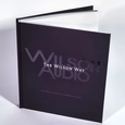 The Wilson Way: The Official History of Wilson Audio